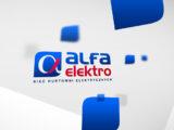 Alfa Elektro uruchomiła w grudniu sześć oddziałów