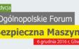 6 grudnia odbędzie się III Forum Bezpieczna Maszyna