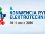 8. Konwencja Rynku Elektrotechnicznego