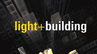 Kolejne targi Light + Building odbędą się w 2022 roku